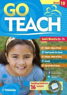 Go Teach Primaries: Book 10