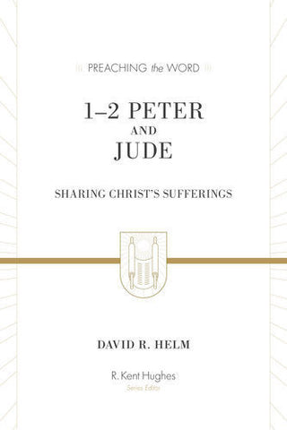 1–2 Peter and Jude: Sharing Christ's Sufferings