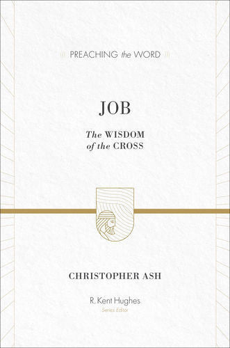 Job: The Wisdom of the Cross
