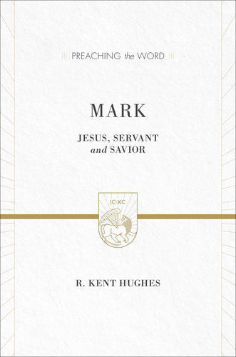 Mark: Jesus, Servant and Savior