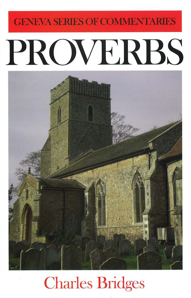 Proverbs (Geneva Commentary Series) (Used Copy)