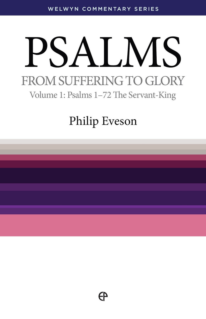 WCS Psalms Volume 1 by Philip Eveson