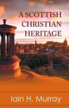 A Scottish Christian Heritage (Used Copy)