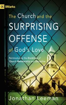 The Church & the Surprising Offence of God's Love
