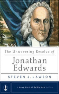 The Unwavering Resolve of Jonathan Edwards (Kindle eBook)