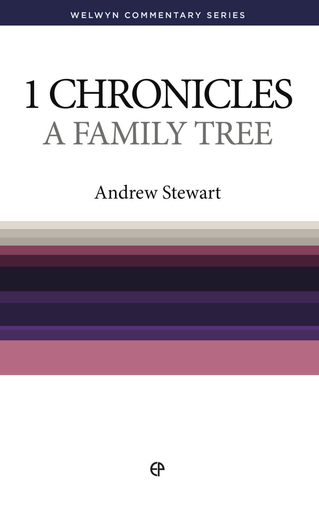 WCS 1 Chronicles – A Family Tree by Andrew Stewart