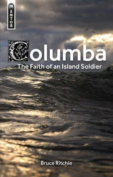 Columba: the Faith of an Island Soldier (Pre-Order)