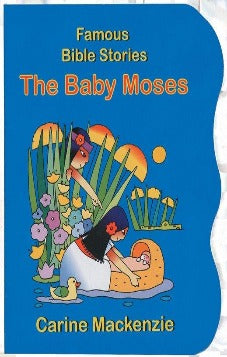 Famous Bible Stories The Baby Moses