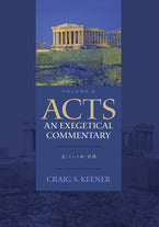 Acts: An Exegetical Commentary, Vol 2