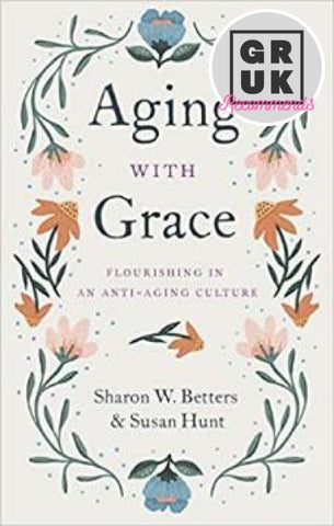 Aging With Grace Paperback
