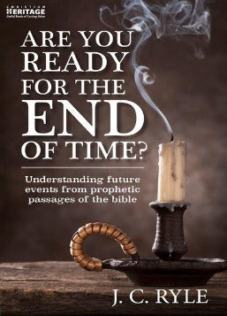 Are You Ready For The End Time