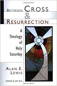 Between the Cross and Resurrection (Used Copy)