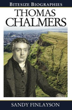 Thomas Chalmers (Bitesize Biographies)