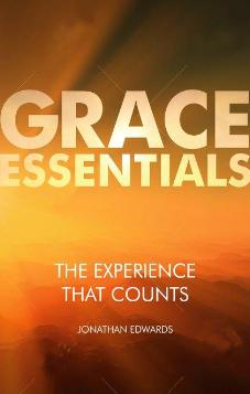 Grace Essentials The Experience that Counts