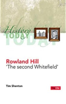 "Rowland Hill ""The Second Whitefield"""