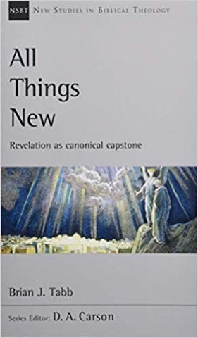All Things New: Revelation As Canonical Capstone