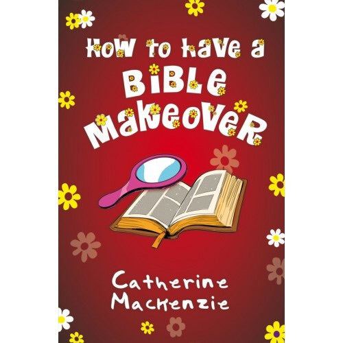How to have Bible Makeover