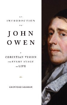 An Introduction to John Owen (Pre-order expected July 2020)