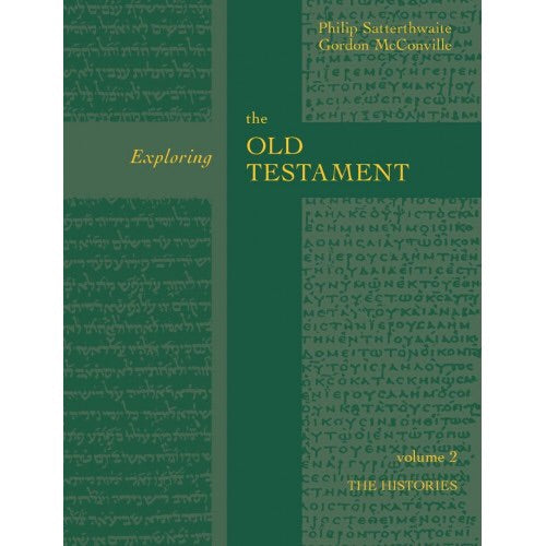 Exploring the Old Testament Vol. 2 - The Histories