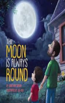 The Moon is Always Round (Pre-Order)