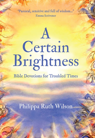 A Certain Brightness (Pre-Order Expected 12/04/2021)