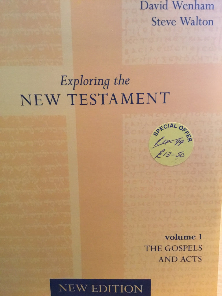 Exploring the New Testament volume 1: The Gospels & Acts