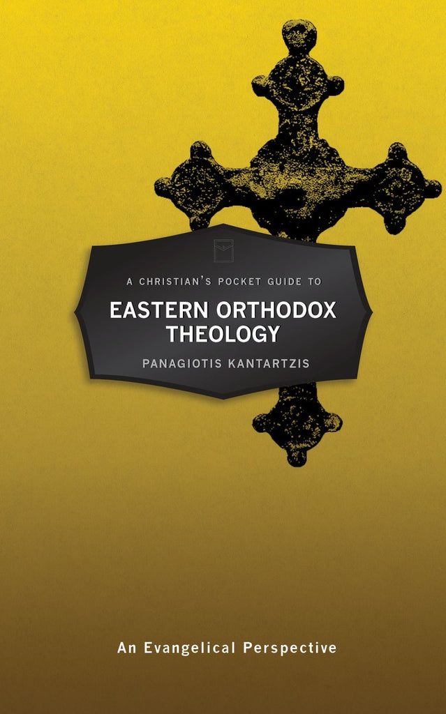 The Christian's Pocket Guide The Eastern Orthodox Theology