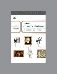 A Survey Of Church History, Part 4 A.D. 1600-1800