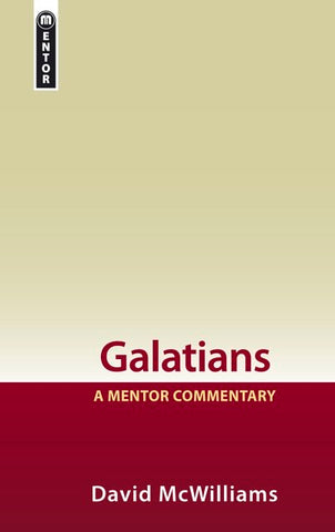 Galatians A Mentor Commentary