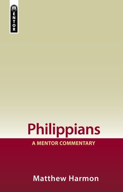 Philippians A Mentor Commentary