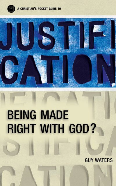 A Christian's Pocket Guide To Justification.