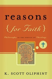 Reasons For Faith. Philosophy in the service of theology