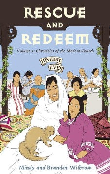 Rescue and Redeem Volume 5: Chronicles of the Modern Church