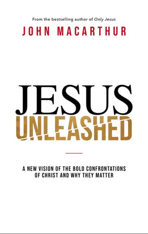 Jesus Unleashed (Pre-Order Expected July 2021)