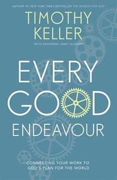 Every Good Endeavour