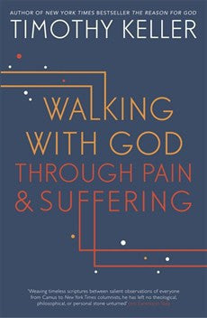 Walking with God through Pain and Suffering (Used Copy)