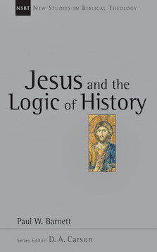 Jesus and the Logic of History