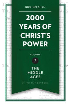 2,000 Years of Christ's Power Vol. 2