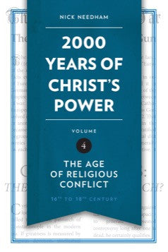 2,000 Years of Christ's Power Vol. 4
