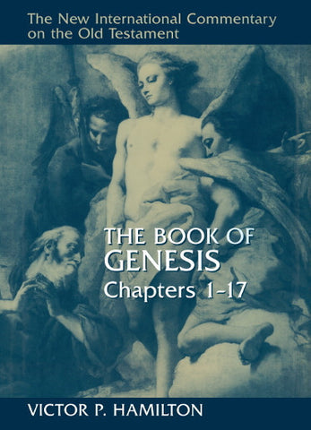 The Book of Genesis, Chapters 1-17