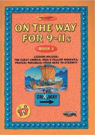 On The Way For 9-11s: Book 3