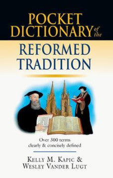 Pocket Dictionary of Reformed Tradition