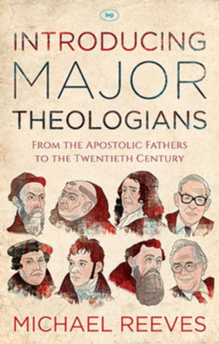 Introducing Major Theologians