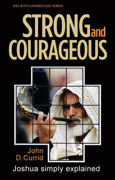 WCS Joshua – Strong and Courageous by John Currid