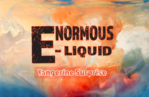 Enormous Tangerine Surprise 120ml