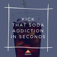 Soda Addiction is Real. Kick it in seconds.