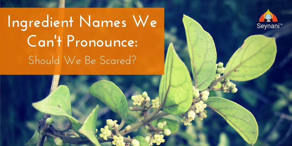 Ingredient Names We Can't Pronounce: Should We Be Scared?