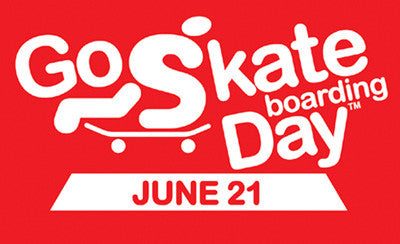 GO SKATEBOARDING DAY ­- 21 DE JUNIO