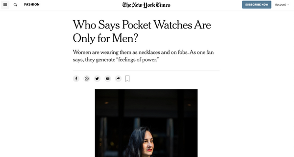 Who Says Pocket Watches Are Only for Men?  [NYT Article]