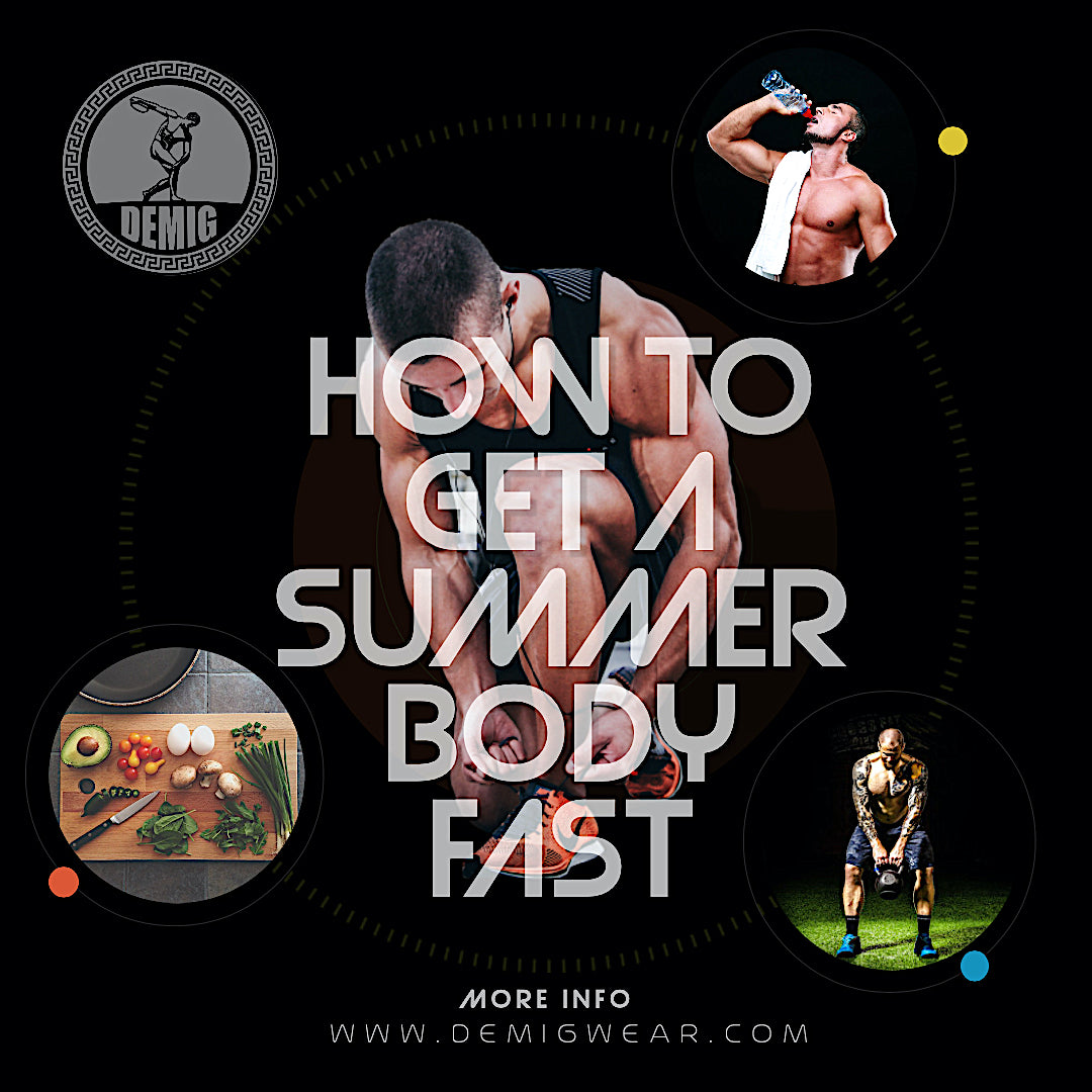 How to Get a Summer Body Fast